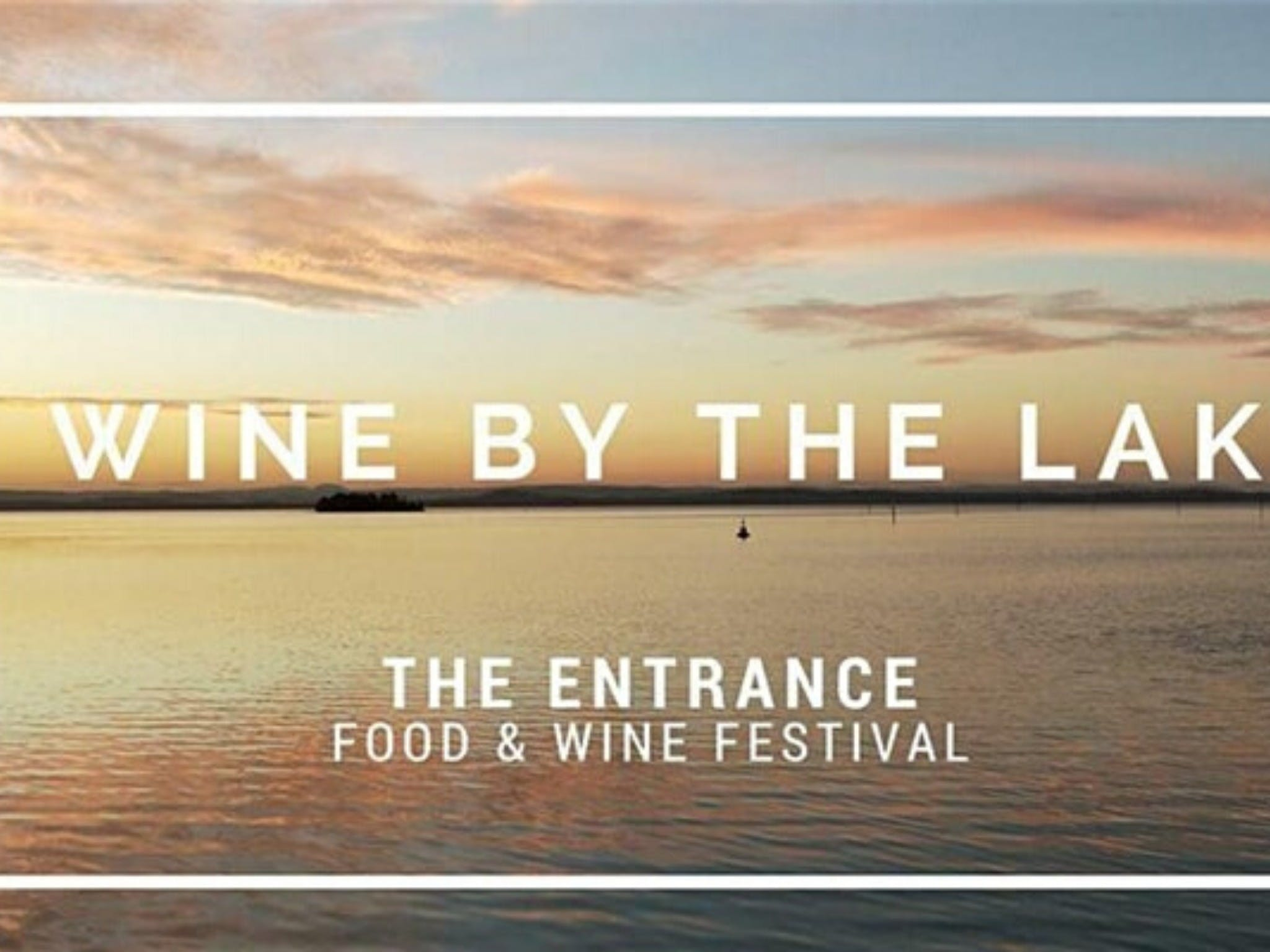 The Entrance Food and Wine Festival - Accommodation in Brisbane